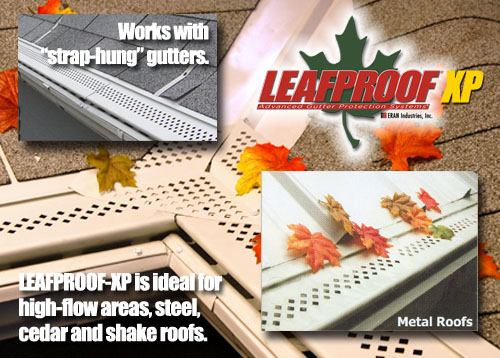 Leafproof®- XP is ideal where extreme protection is needed. XP was designed to handle rainwater in high flow areas like metal, slate and tile roofs; as well as roof valleys.